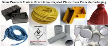Products Made with plastic Recycled from Pesticide Packaging in Brazil